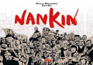 «Nankin». Un cómic para denunciar el holocausto japones en China