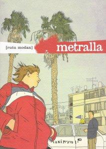 'Metralla', de Rutu Modan. La vida cotidiana en Israel, a pesar al conflicto